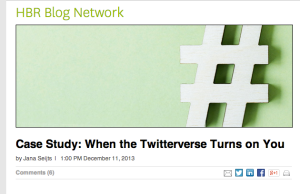 http://blogs.hbr.org/2013/12/case-study-when-the-twitterverse-turns-on-you/